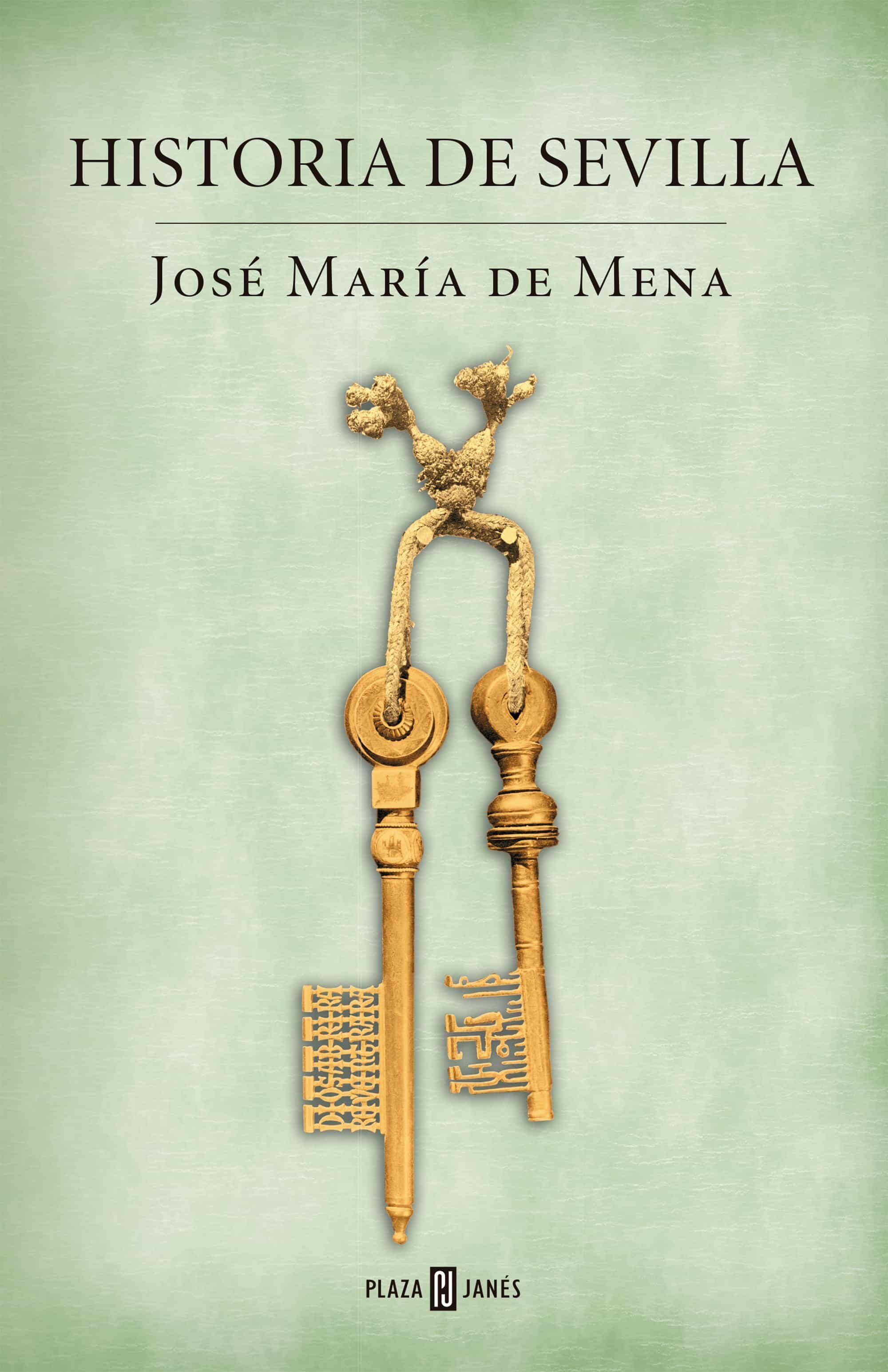 historia de sevilla-jose maria de mena-9788401389849