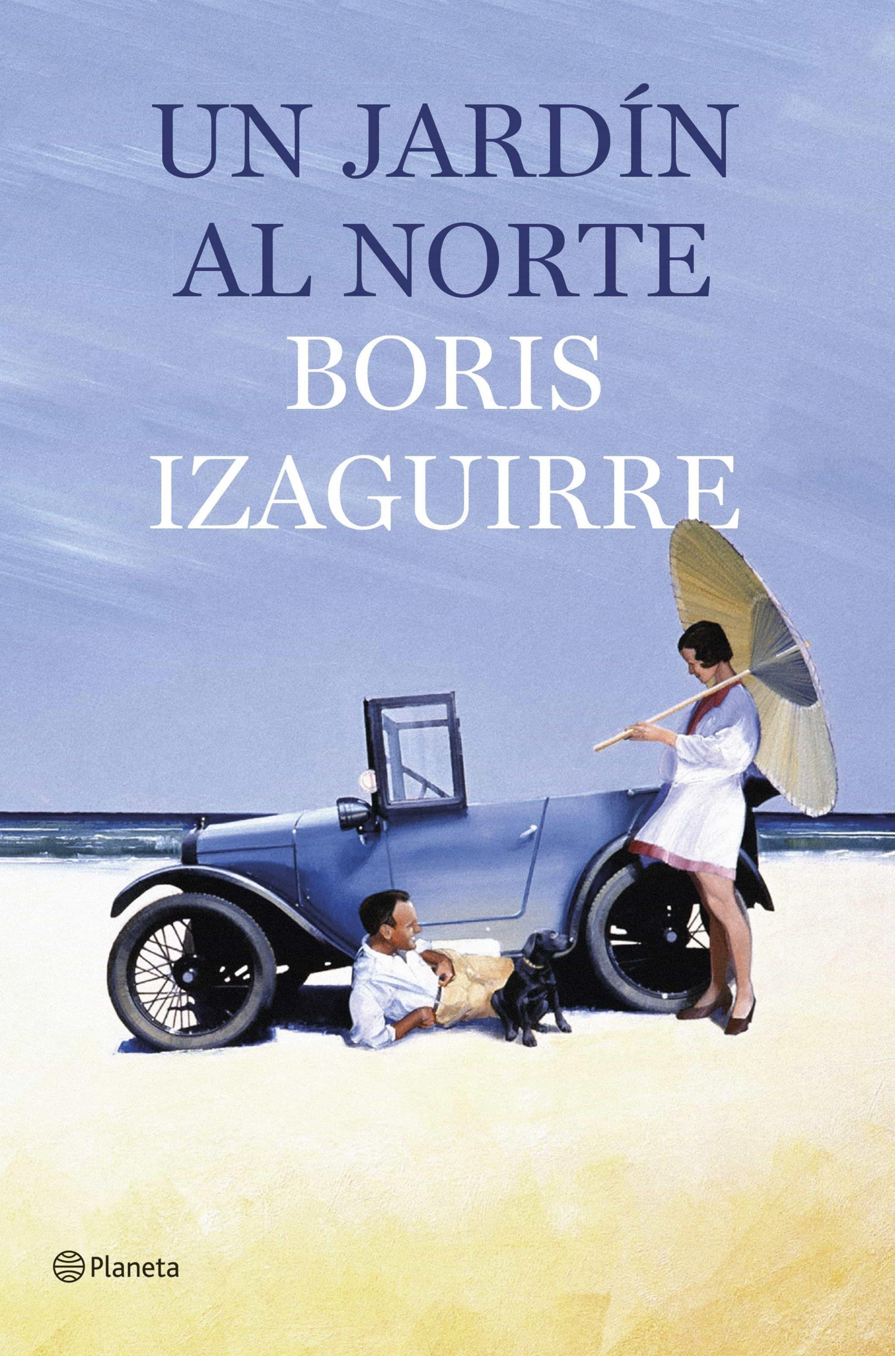Un Jardín Al Norte   por Boris Izaguirre