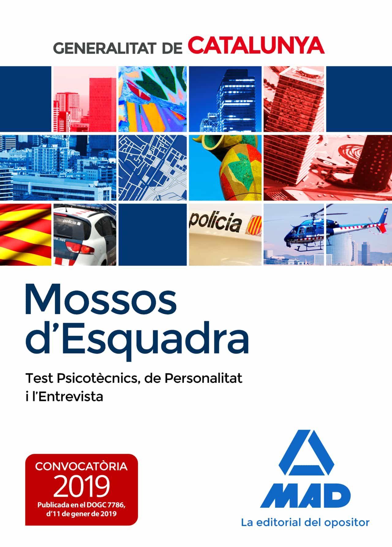 mossos d´esquadra: test psicotecnics, de personalitat i  entrevista-rocio clavijo gamero-9788414224649