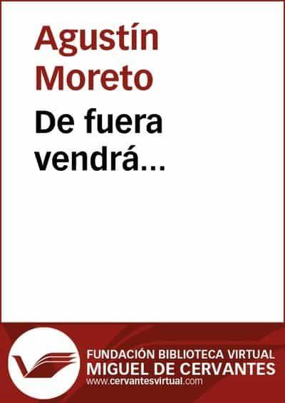 de fuera vendrá... (ebook)-agustin moreto-9788415348849