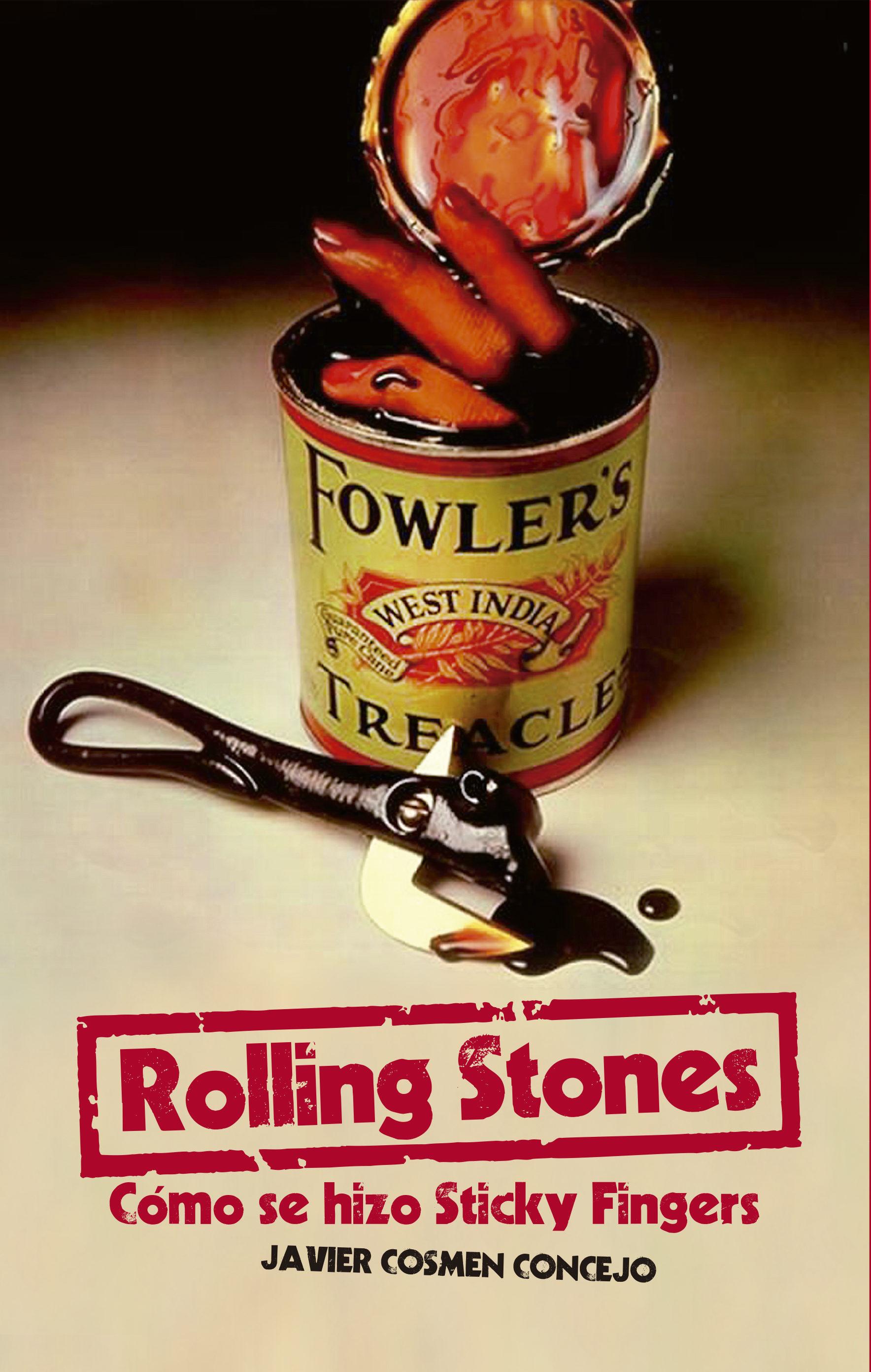 rolling stones: cómo se hizo sticky fingers-javier cosmen concejo-9788415405849