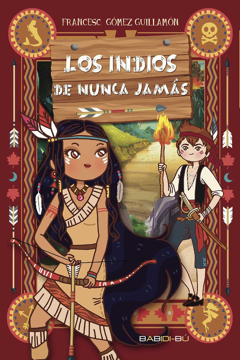 LOS INDIOS DE NUNCA JAMAS | FRANCESC GOMEZ GUILLAMON | Comprar libro ...