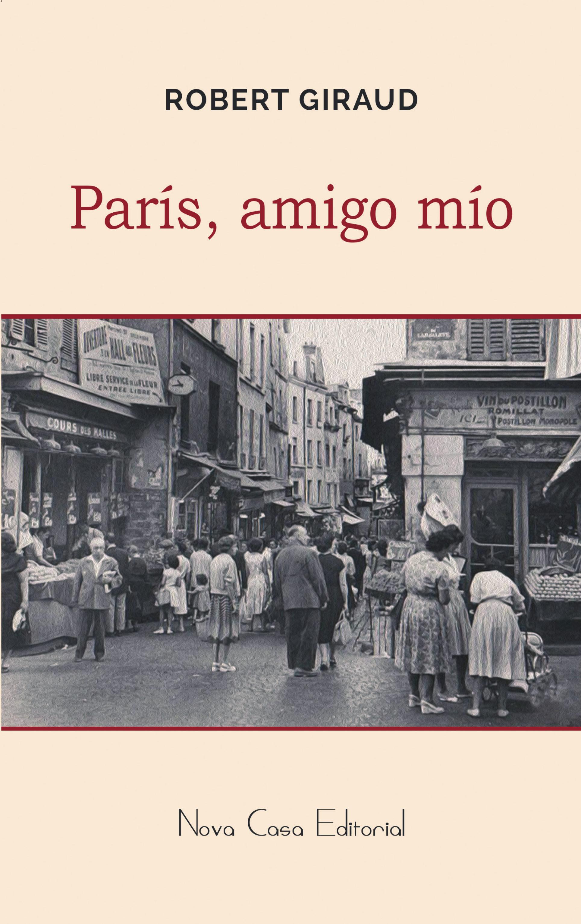 París, Amigo Mío   por Robert Giraud epub