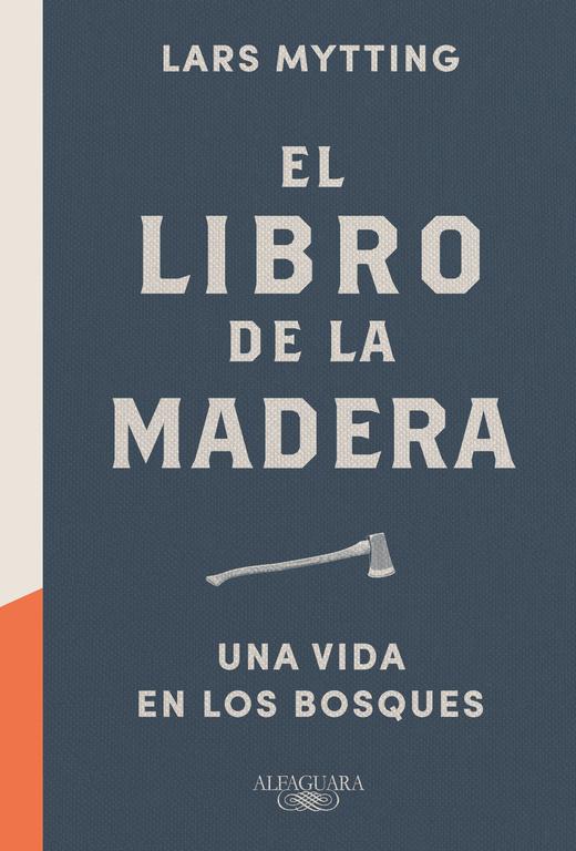 El Libro De La Madera por Lars Mytting