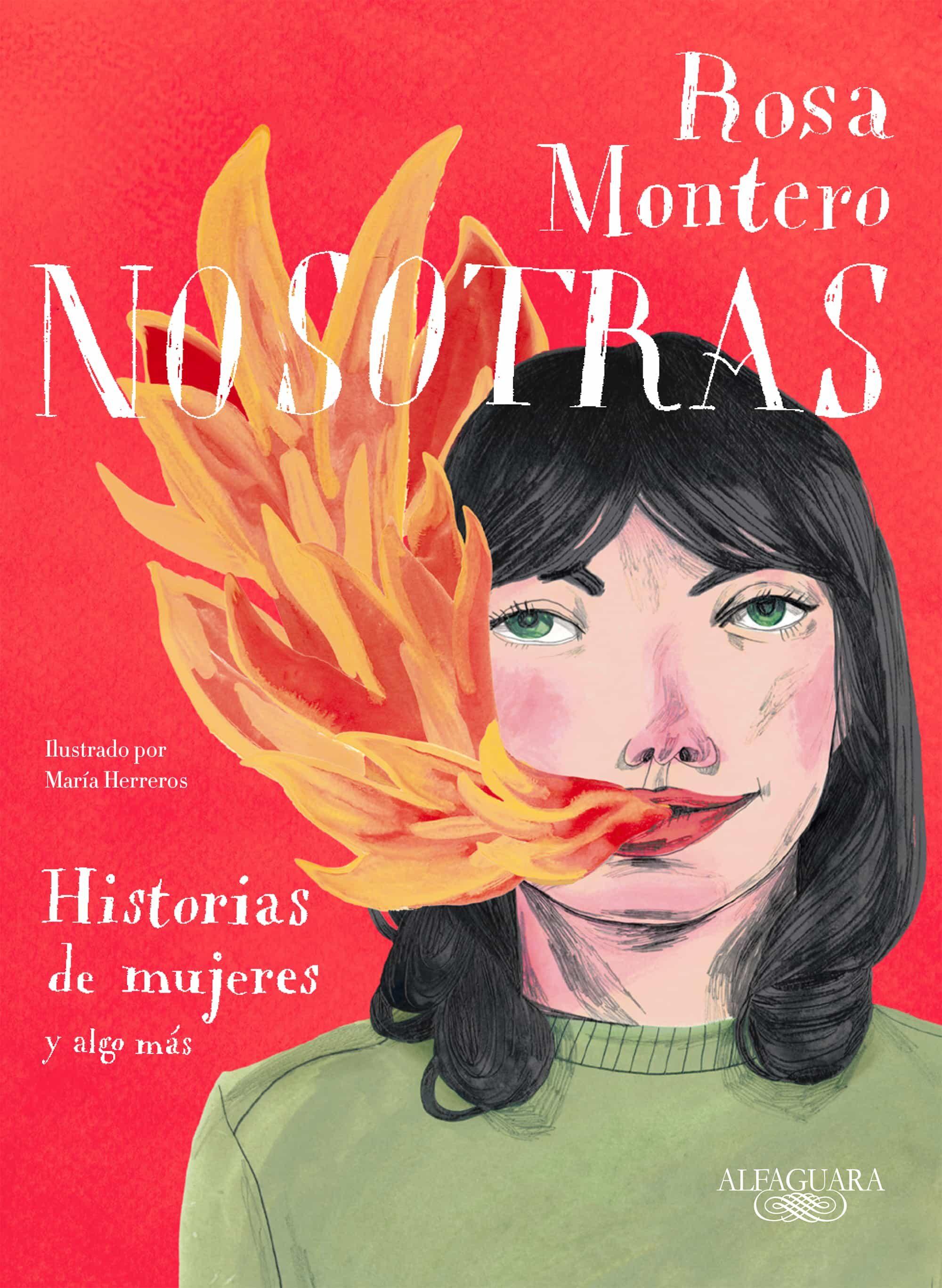 NOSOTRAS: HISTORIAS DE MUJERES Y ALGO MÁS | ROSA MONTERO | Comprar ...