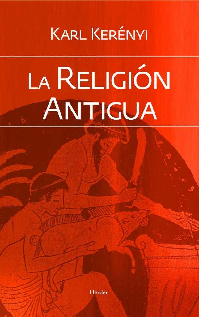 la religion antigua (2ª ed.)-karl kerenyi-9788425428449