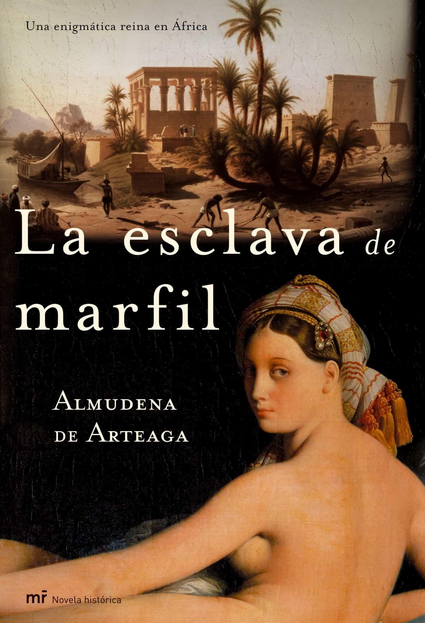 La Esclava De Marfil por Almudena De Arteaga epub