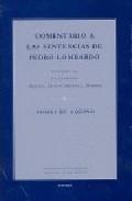 Comentario A Las Sentencias De Pedro Lombardo (vol. Ii-i): La Cre Acion: Angeles, Seres Corporeos, Hombre por Tomas De Aquino epub