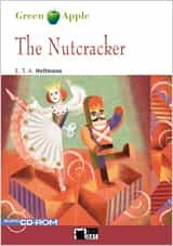 The Nutcracker. Book + Cd por E.t.a. Hoffmann