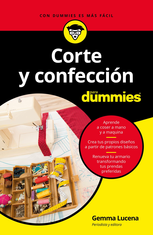 4e8fd74b240 CORTE Y CONFECCION PARA DUMMIES