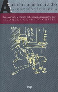 Antonio Machado: Apuntes De Filosofia por Filomena Garrido Curiel epub