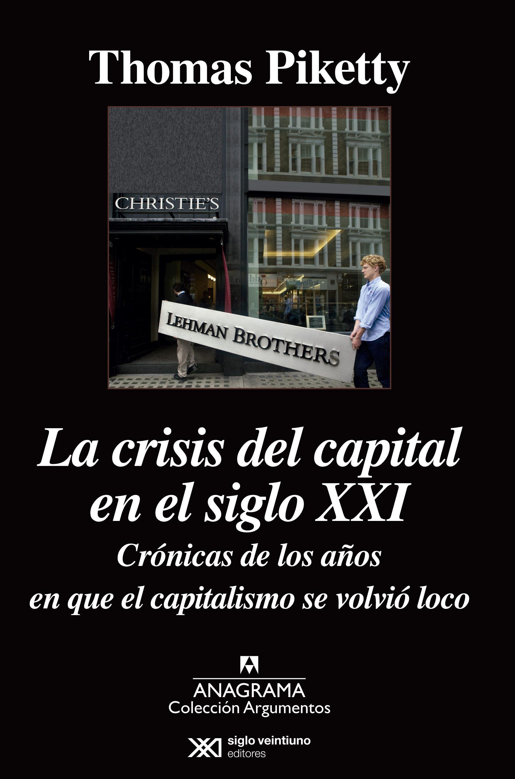 La crisis del capital en el siglo xxi thomas piketty 9788433963949