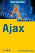 Ajax (manual Imprescindible) por Javier Mellado Dominguez