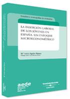 La Insercion Laboral De Los Jovenes En España: Un Enfoque Microec Onomico por Maria Isabel Aguilar Ramos epub