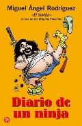 Diario De Un Ninja por Miguel Angel Rodriguez epub