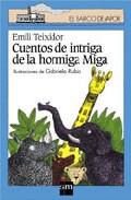 Cuentos De Intriga De La Hormiga Miga (cuaderno De Vacaciones, Le E Y Repasatelo Bien) (3º Educacion Primaria) por Vv.aa. Gratis