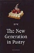 The New Generation In Pastry por Vv.aa. epub
