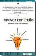 Innovar Con Exito por Jose Maria Sainz De Vicuña Ancin epub