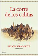 La Corte De Los Califas por Hugh Kennedy epub
