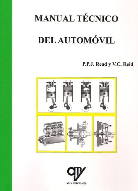 Manual Tecnico Del Automovil (2ª Ed.) por P.p.j. Read;                                                                                    V.c. Reid