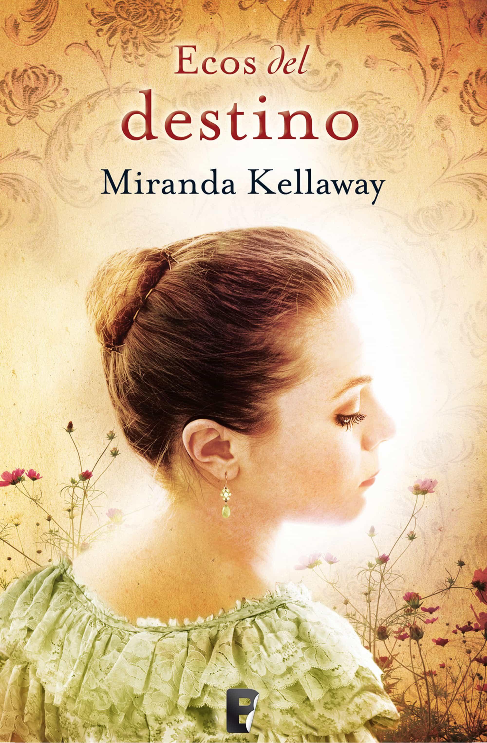 portada de la novela romántica histórica Ecos del destino, de Miranda Kellaway