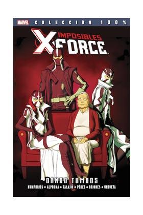 Imposibles X-force 7. Dando Tumbos por Vv.aa. epub