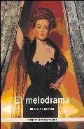 El Melodrama por Guillermo Balmori epub