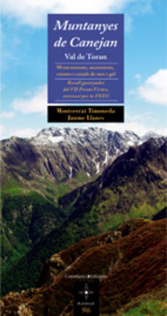 Muntanyes De Canejan Val De Toran por Montserrat Timoneda;                                                                                                                                                                                                          Jaume Llanes epub