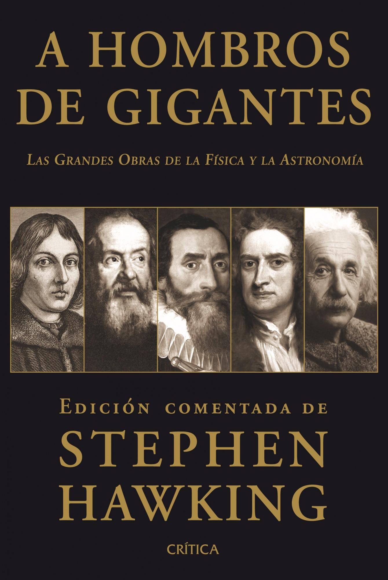 A Hombros De Gigantes: Las Grandes Obras De La Fisica Y La Astron Omia