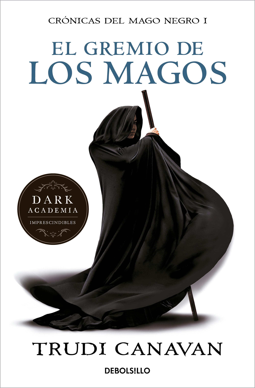 Descargue el formato de libro electrónico pdf «El Gremio De Los Magos (serie De Kyralia 1/ Trilogía Crónicas Del Mago Negro 1)»