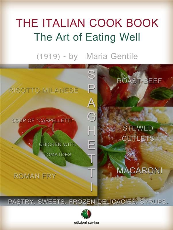 The italian cook book the art of eating well ebook descargar the italian cook book the art of eating well ebook 9788896365649 forumfinder Gallery