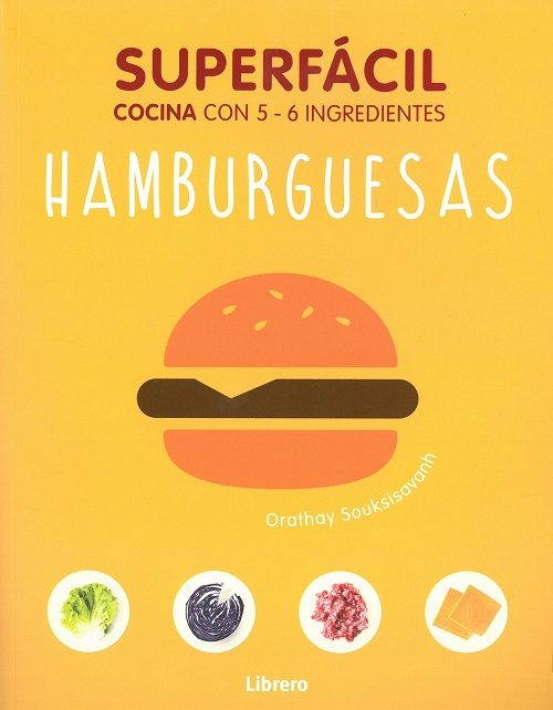 Superfacil Hamburguesas por Orathay Soukssisavanh