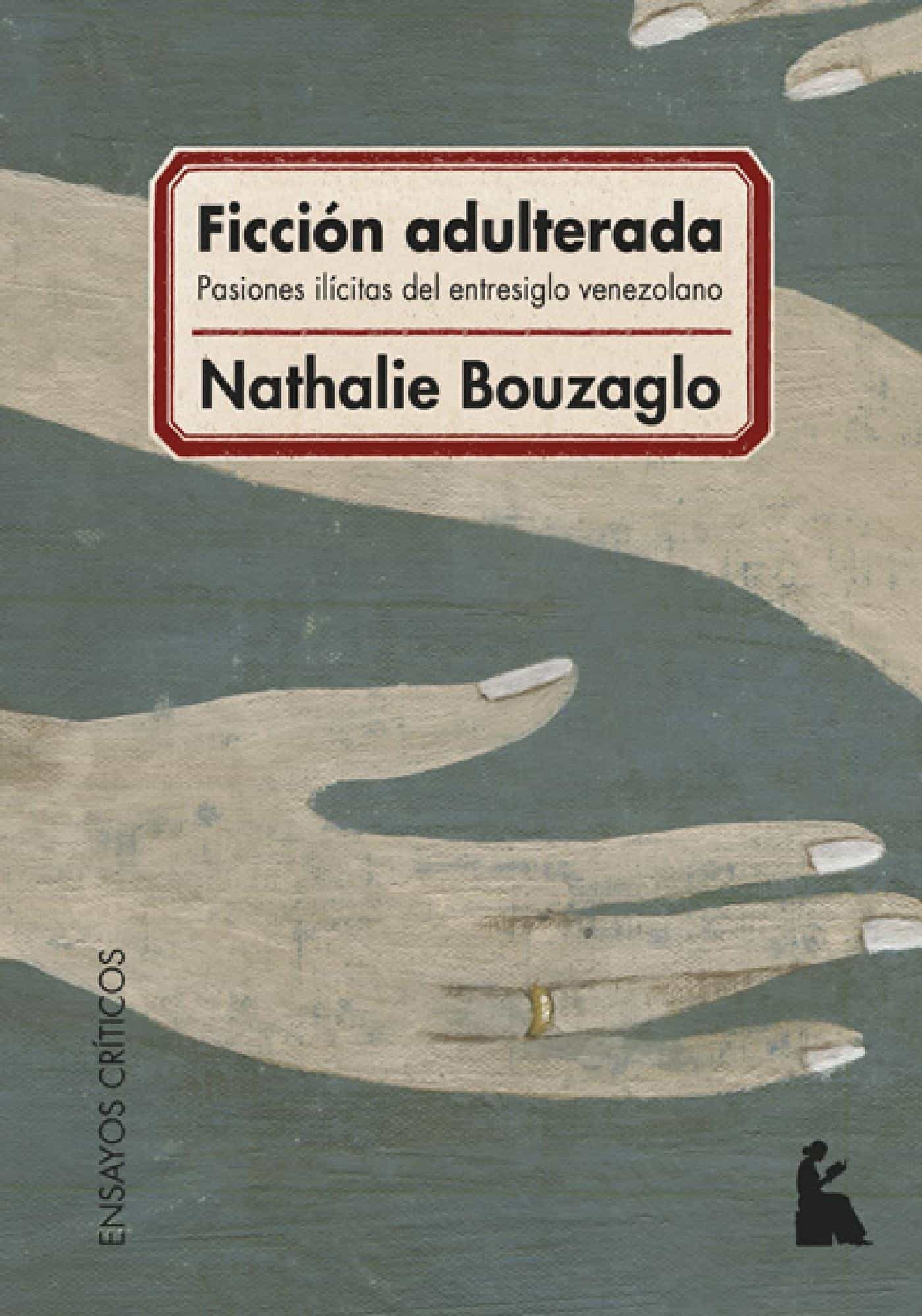 Ficción Adulterada Ebook Nathalie Bouzaglo Descargar Libro Pdf O