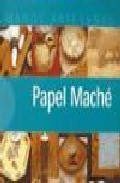 Papel Mache (manos Artesanas) por Vv.aa. epub