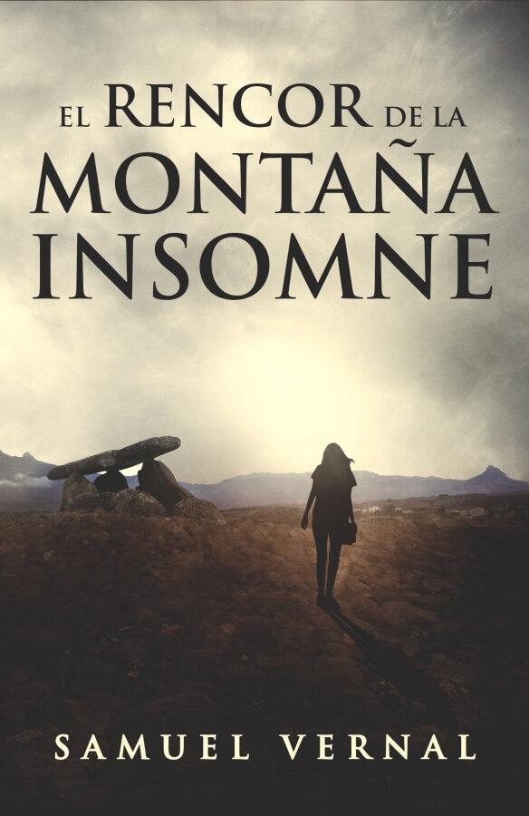 el rencor de la montaña insomne (ebook)-samuel vernal-cdlap00010349