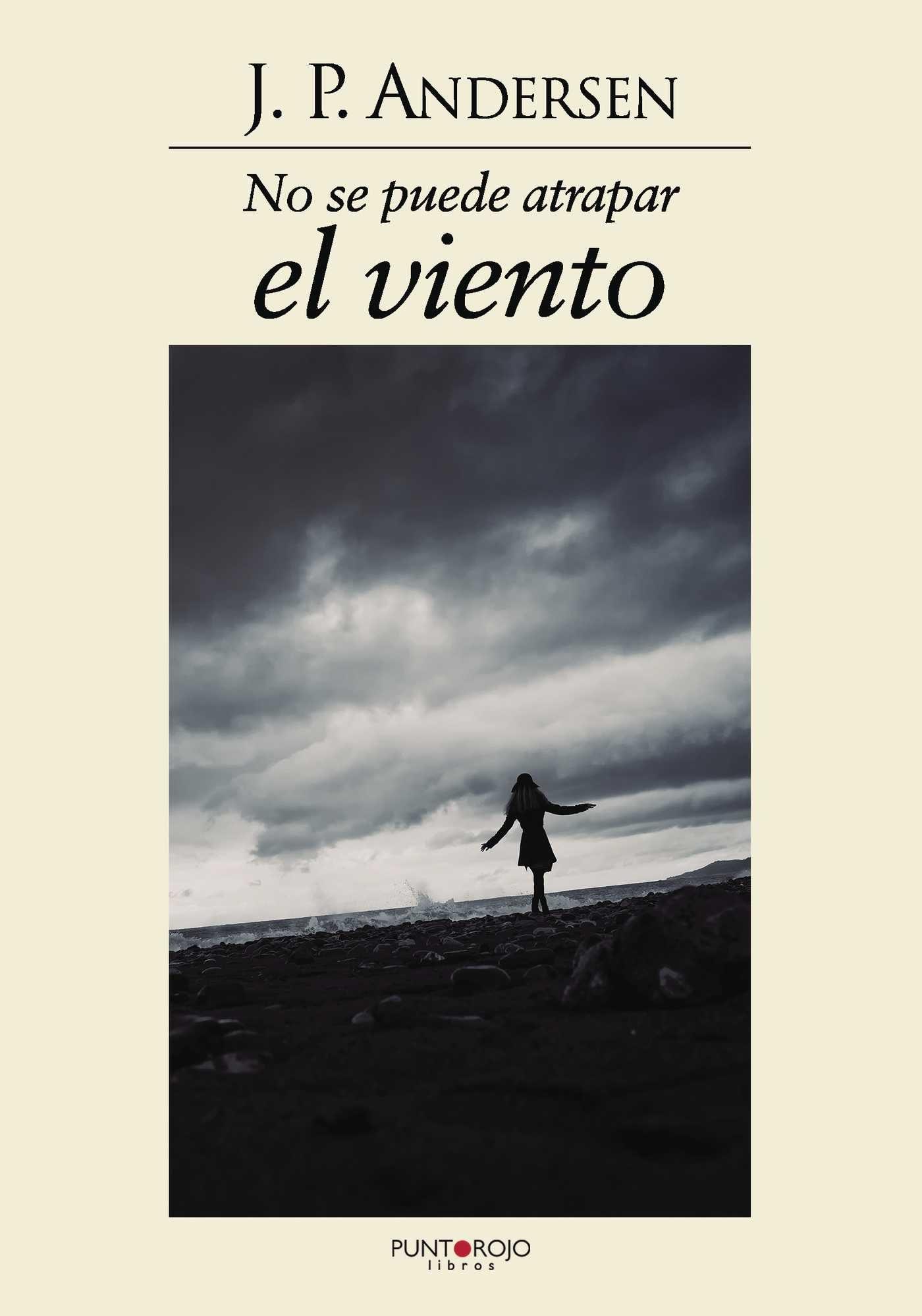 no se puede atrapar el viento (ebook)-jorge pérez andersen-9781629348759