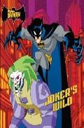 Joker S Wild (batman) por Vv.aa.