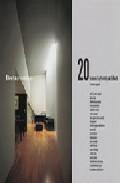20 Houses By 20 Architects por Mercedes Daguerre epub