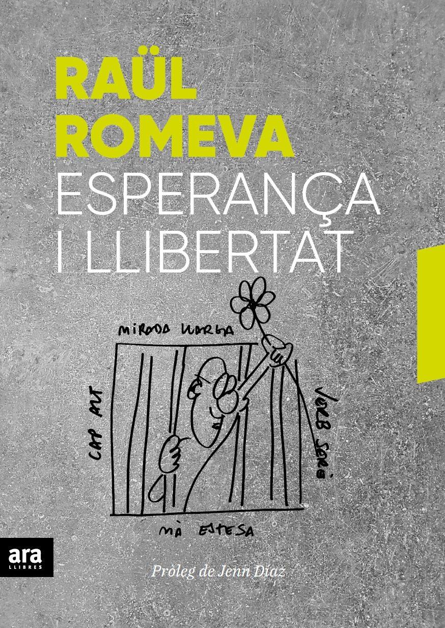 esperança i llibertat-raul romeva i rueda-9788416915859