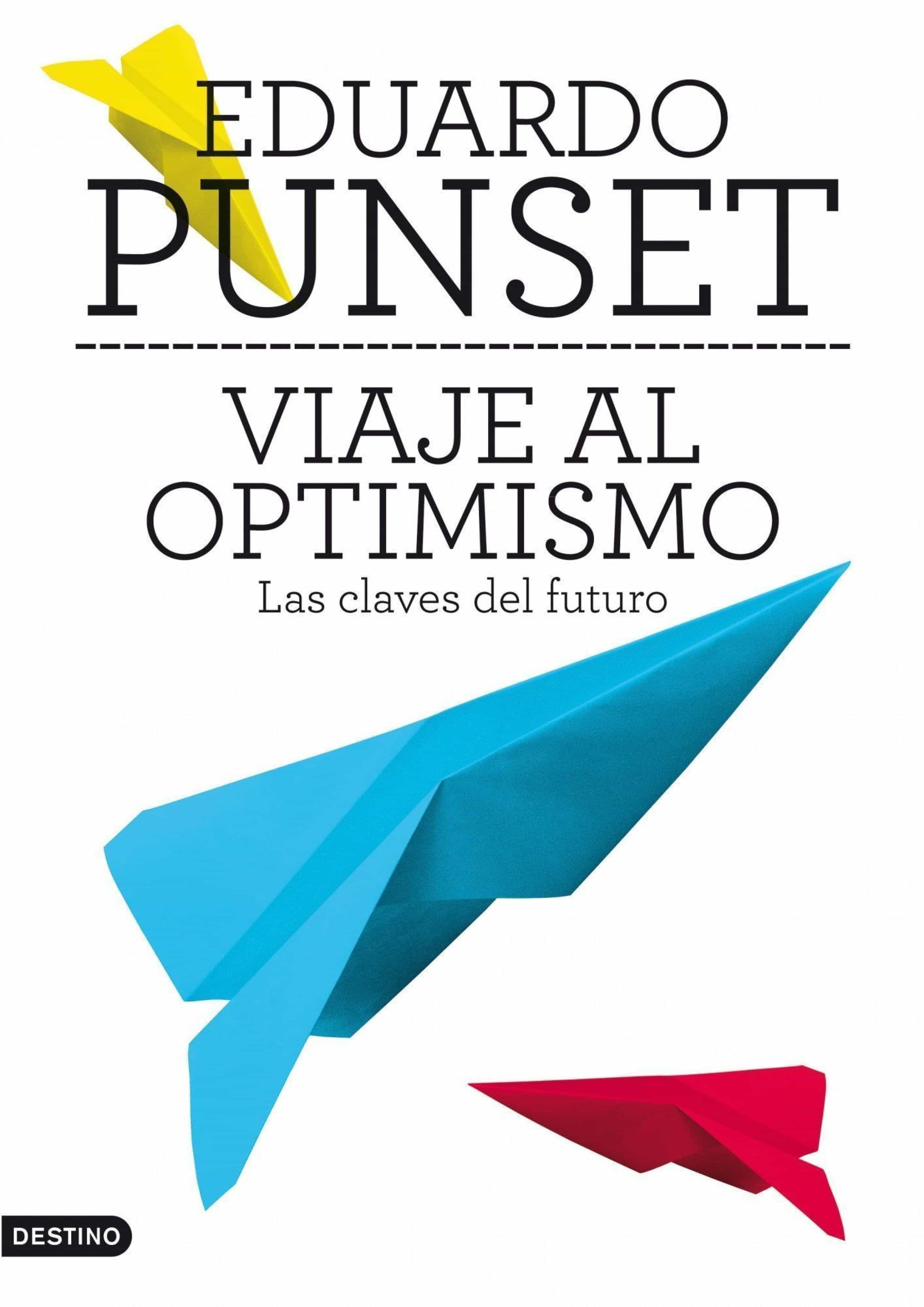 viaje al optimismo (ebook)-eduardo punset-9788423346059