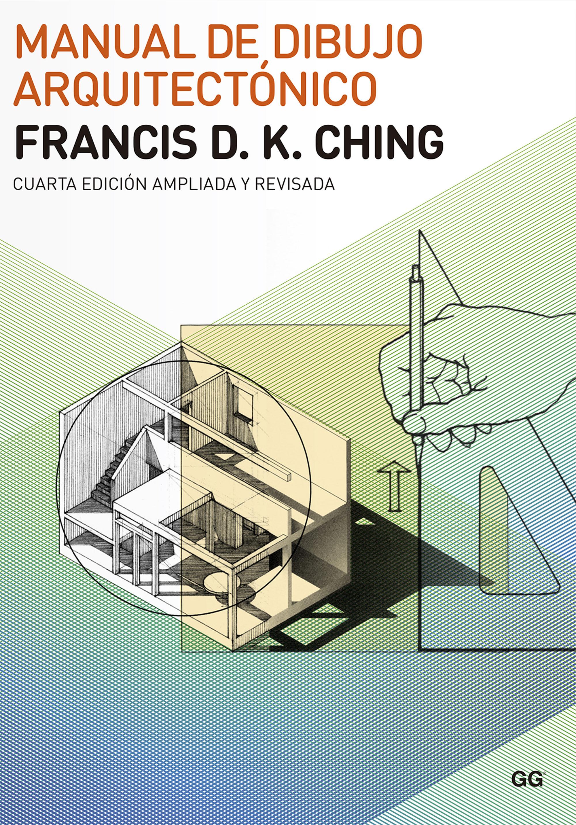 Arquitectura: forma, espacio y orden – francis d. K. Ching.