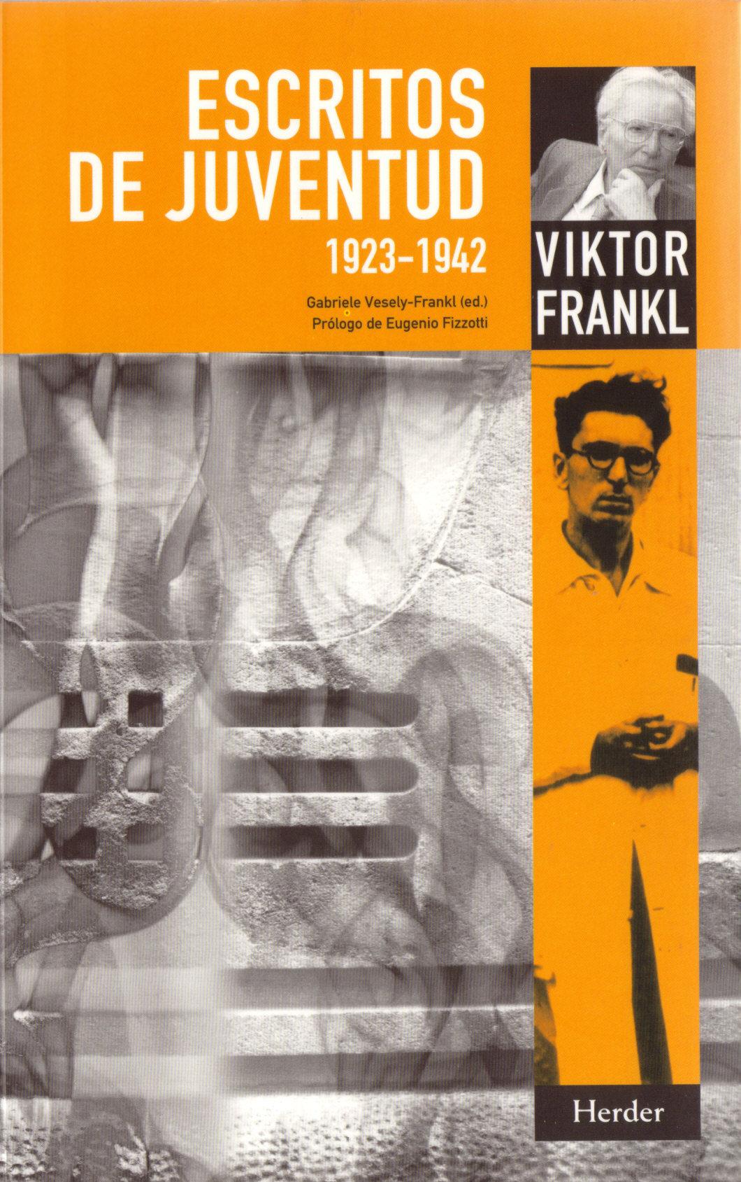 Escritos De Juventud (1923-1942) por Viktor E. Frankl
