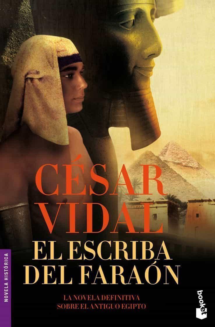El Escriba Del Faraon por Cesar Vidal Gratis
