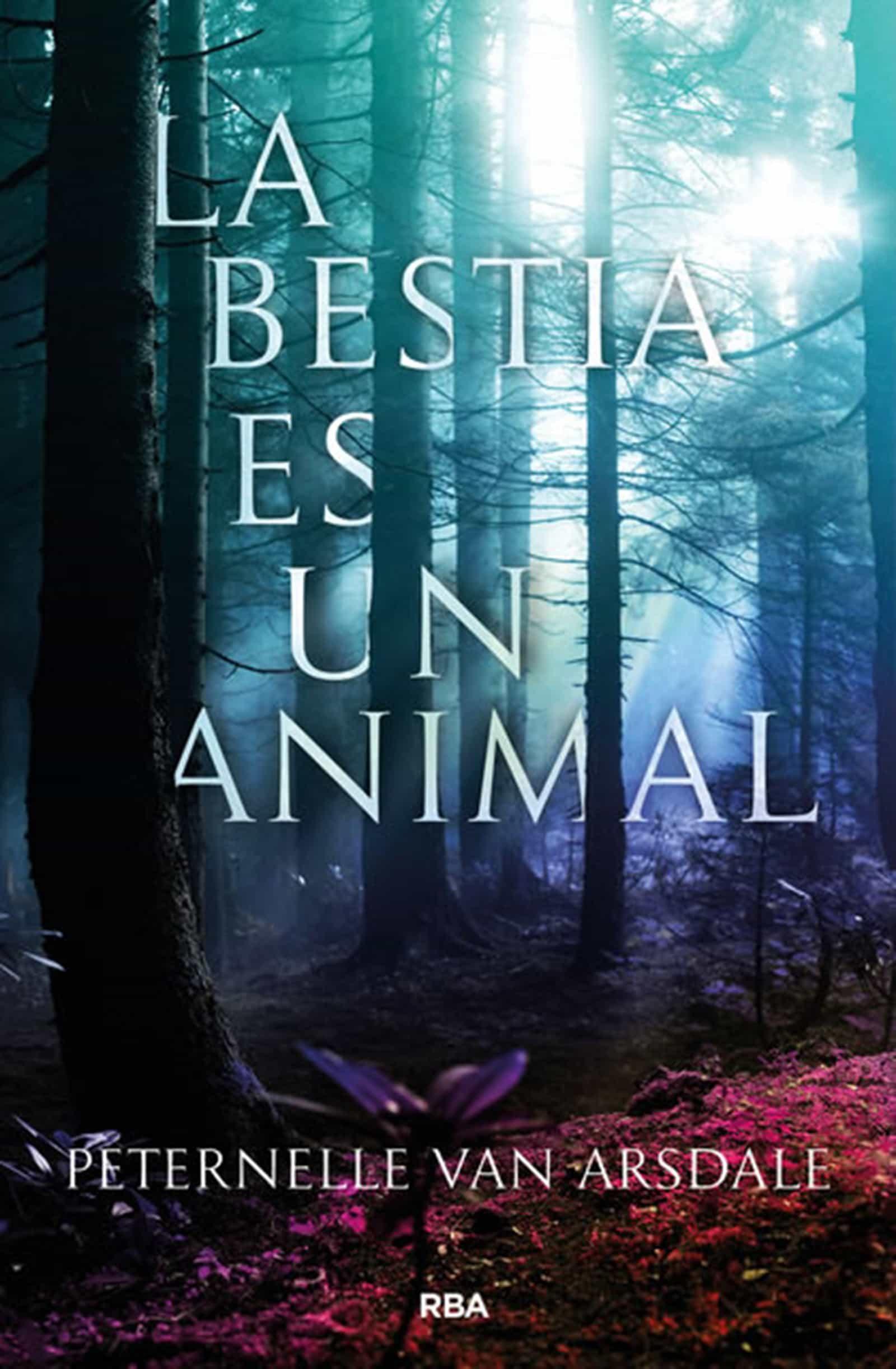 La Bestia Es Un Animal   por Peternelle Van Arsdale