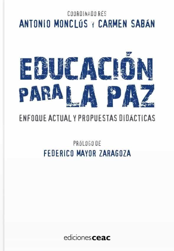 Educacion Para La Paz por Antonio Monclus