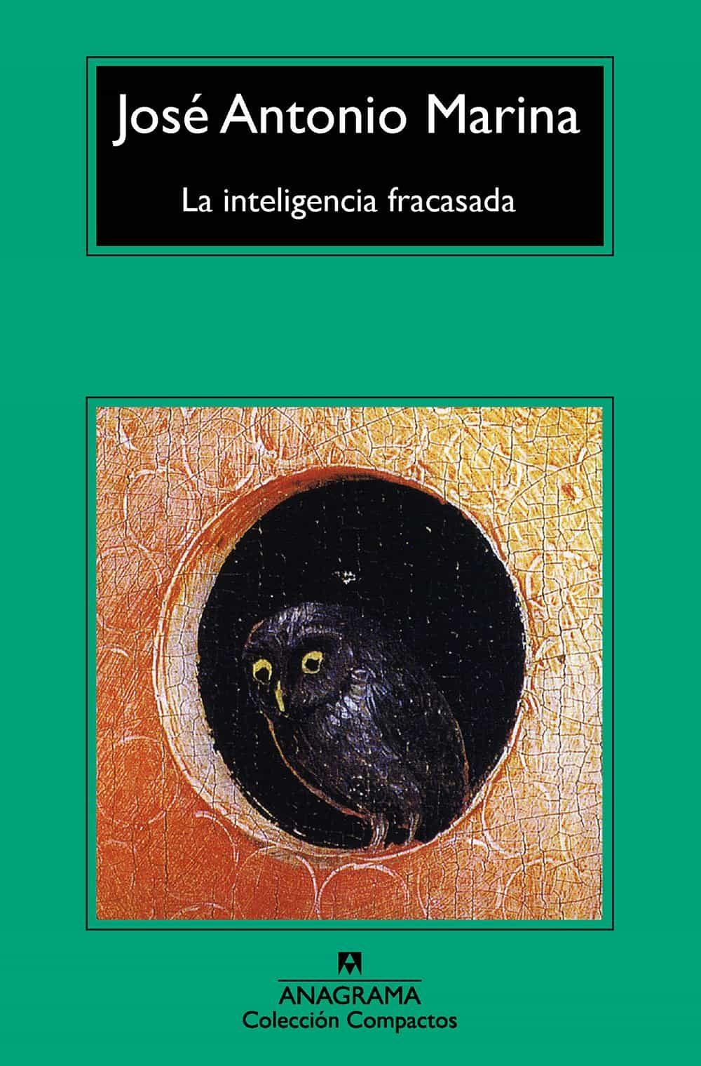 LA INTELIGENCIA FRACASADA   JOSE ANTONIO MARINA   Comprar libro ...