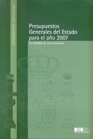 Presupuestos Generales Del Estado Para El Año 2007 por Vv.aa. epub