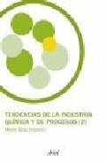 Tendencias De La Industria Quimica Y De Procesos (2) por Jose Mario Diaz epub