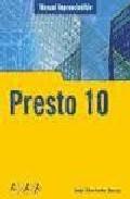 Presto 10 ( Manual Imprescindible ) por Aida Machado Bueno epub