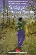 Sendas Por La Sierra Del Rincon : Reserva De La Biosfera por Vv.aa. Gratis